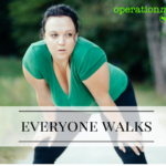 everyone walks