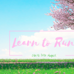 Learn to Run - August (3)